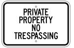 PRIVATE PROPERTY NO TRESPASSING Sign - 12 X 18 – Reflective .080 Aluminum, visible day or night. Top and Bottom mounting holes.