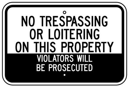 """/""""No Trespassing or Loitering on This Property/"""" Aluminum Sign 12/"""" x 18/"""" NEW"""