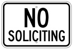 LARGE NO SOLICITING Sign - 12 X 18 – Reflective .080 Aluminum, visible day or night. Top and Bottom mounting holes.