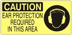 CAUTION EAR PROTECTION REQUIRED IN THIS AREA Signs, Choose from 5 X 12 or 7 X 17 Pressure Sensitive Vinyl, Plastic or Aluminum.