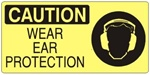 CAUTION WEAR EAR PROTECTION (Picto) Sign, Choose from 5 X 12 or 7 X 17 Pressure Sensitive Vinyl, Plastic or Aluminum.