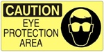 CAUTION EYE PROTECTION AREA (Picto) Sign, Choose from 5 X 12 or 7 X 17 Pressure Sensitive Vinyl, Plastic or Aluminum.