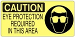 CAUTION EYE PROTECTION REQUIRED IN THIS AREA (Picto) Sign, Choose from 5 X 12 or 7 X 17 Pressure Sensitive Vinyl, Plastic or Aluminum.