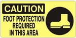 CAUTION FOOT PROTECTION REQUIRED IN THIS AREA (w/graphic) Sign, Choose from 5 X 12 or 7 X 17 Pressure Sensitive Vinyl, Plastic or Aluminum.