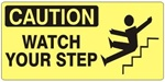 CAUTION WATCH YOUR STEP (Picto) Sign, Choose from 5 X 12 or 7 X 17 Pressure Sensitive Vinyl, Plastic or Aluminum.