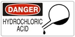 DANGER HYDROCHLORIC ACID (w/graphic) Sign, Choose from 5 X 12 or 7 X 17 Pressure Sensitive Vinyl, Plastic or Aluminum.