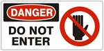 DANGER DO NOT ENTER (w/graphic) Sign, Choose from 5 X 12 or 7 X 17 Pressure Sensitive Vinyl, Plastic or Aluminum.