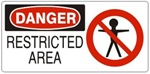 DANGER RESTRICTED AREA (w/graphic) Sign, Choose from 5 X 12 or 7 X 17 Pressure Sensitive Vinyl, Plastic or Aluminum.