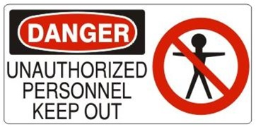 DANGER UNAUTHORIZED PERSONNEL KEEP OUT (w/graphic) Sign, Choose from 5 X 12 or 7 X 17 Pressure Sensitive Vinyl, Plastic or Aluminum.