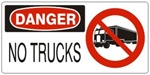 DANGER NO TRUCKS (w/graphic) Sign, Choose from 5 X 12 or 7 X 17 Pressure Sensitive Vinyl, Plastic or Aluminum.