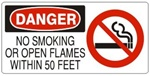 DANGER NO SMOKING OR OPEN FLAMES WITHIN 50 FEET (w/graphic) Sign, Choose from 5 X 12 or 7 X 17 Pressure Sensitive Vinyl, Plastic or Aluminum.