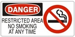 DANGER RESTRICTED AREA, NO SMOKING ANY TIME (w/graphic) Sign, Choose from 5 X 12 or 7 X 17 Pressure Sensitive Vinyl, Plastic or Aluminum.