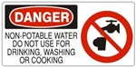 DANGER NON-POTABLE WATER DO NOT USE FOR DRINKING WASHING OR COOKING (w/graphic) Sign, Choose from 5 X 12 or 7 X 17 Pressure Sensitive Vinyl, Plastic or Aluminum.