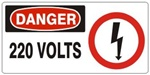 DANGER 220 VOLTS (w/graphic) Sign, Choose from 5 X 12 or 7 X 17 Pressure Sensitive Vinyl, Plastic or Aluminum.