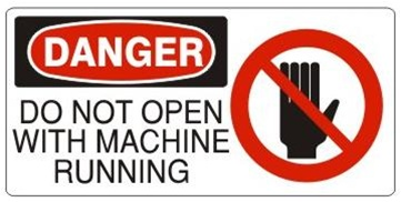 DANGER DO NOT OPEN WITH MACHINE RUNNING (w/graphic) Sign, Choose from 5 X 12 or 7 X 17 Pressure Sensitive Vinyl, Plastic or Aluminum.