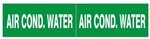 AIR CONDITIONER WATER, Pipe marker - STYLE C - 2.25 X 12 For Pipes 2-1/2 to 6 outside diameter 2 Markers per card 2.25 X 6
