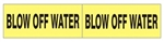 STYLE C, BLOW OFF WATER PIPE MARKER - 2.25 X 12 For Pipes 2-1/2 to 6 outside diameter 2 Markers per card 2.25 X 6