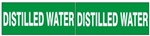 DISTILLED WATER, Pipe Marker - STYLE C - For Pipes 2-1/2 to 6 outside diameter 2 Markers per card 2.25 X 6