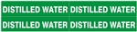 DISTILLED WATER, Pipe Marker - STYLE D -  For Pipes 1 to 2-3/8 outside diameter 4 Markers per card 1-1/8 X 6