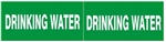 STYLE C - DRINKING WATER, PIPE MARKER - For Pipes 2-1/2 to 6 outside diameter 2 Markers per card 2.25 X 6