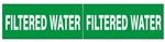 FILTERED WATER, Pipe Marker - STYLE C - For Pipes 2-1/2 to 6 outside diameter 2 Markers per card 2.25 X 6