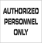 AUTHORIZED PERSONNEL ONLY - Floor Marking Stencil - 24 x 24