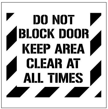 Do Not Block Door Keep Area Clear At All Times Floor Stencils