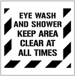 EYE WASH AND SHOWER KEEP AREA CLEAR AT ALL TIMES - Floor Marking Stencil - 24 x 24