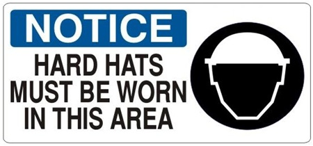 NOTICE HARD HATS MUST BE WORN IN THIS AREA (Picto) Sign, Choose from 5 X 12 or 7 X 17 Pressure Sensitive Vinyl, Plastic or Aluminum.