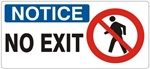 NOTICE NO EXIT (w/graphic) Sign, Choose from 5 X 12 or 7 X 17 Pressure Sensitive Vinyl, Plastic or Aluminum.