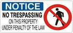 NOTICE NO TRESPASSING ON THIS PROPERTY UNDER PENALTY OF THE LAW (w/graphic) Sign, Choose from 5 X 12 or 7 X 17 Pressure Sensitive Vinyl, Plastic or Aluminum.