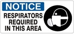NOTICE RESPIRATORS REQUIRED IN THIS AREA (Picto) Sign, Choose from 5 X 12 or 7 X 17 Pressure Sensitive Vinyl, Plastic or Aluminum.