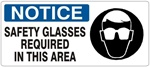 NOTICE SAFETY GLASSES REQUIRED IN THIS AREA (Picto) Sign, Choose from 5 X 12 or 7 X 17 Pressure Sensitive Vinyl, Plastic or Aluminum.