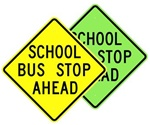 SCHOOL BUS STOP AHEAD Sign - Available in 30 X 30 Engineer Grade, Hi Intensity or Diamond Grade Reflective .080 Aluminum