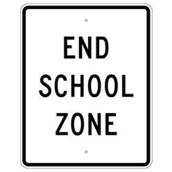 END SCHOOL ZONE Sign - 24 X 30 Engineer Grade, Hi Intensity and Diamond Grade Reflective .080 Aluminum