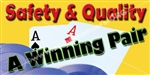 Safety & Quality A Winning Pair Banners and Posters