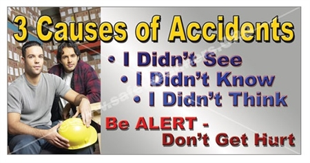 3 Causes of Accidents, Safety Banners and Posters, Choose from 6 sizes