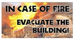 In Case of Fire Evacuate the Building, Safety Banners and Posters, Choose from 6 sizes