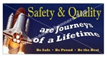 Safety & Quality - Be Safe - Be Proud - Be The Best, Banners and Posters, Choose from 6 sizes