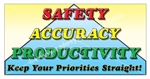 Safety, Accuracy, Productivity, Safety Banners and Posters, Choose from 6 sizes