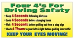 Four 4's For Driving Safety, Keep Your Eyes Moving, Banners and Posters, Choose from 6 sizes