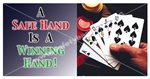 A Safe Hand Is A Winning Hand, Safety Banners and Posters,Choose from 6 sizes