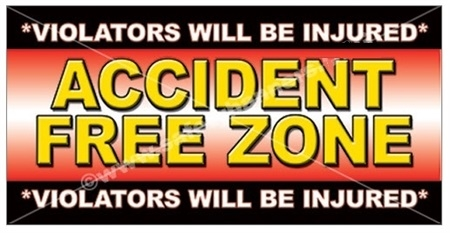 Accident Free Zone , Safety Banners and Posters, Choose from 6 sizes