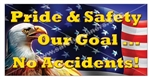 Pride & Safety, Our Goal No Accidents, Banners and Posters, Choose from 6 sizes