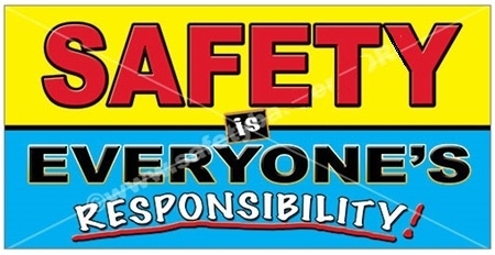 Safety Is Everyone's Responsibility Banners and Posters, Choose from 6 sizes