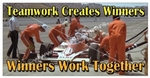 Teamwork Creates Winners, Safety Banners and Posters, Choose from 6 sizes