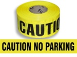 Caution No Parking Barricade Tape - 3 in. X 1000 ft. Rolls - Durable 3 mil Polyethylene