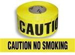 Caution No Smoking - Barricade Tape - 3 in. X 1000 ft. Rolls - Durable 3 mil Polyethylene
