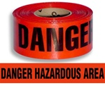 Danger Hazardous Area Barricade Tape - 3 in. X 1000 ft. Rolls - Durable 3 mil Polyethylene