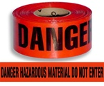 Danger Hazardous Material Do Not Enter Barricade Tape - 3 in. X 1000 ft. Rolls - Durable 3 mil Polyethylene